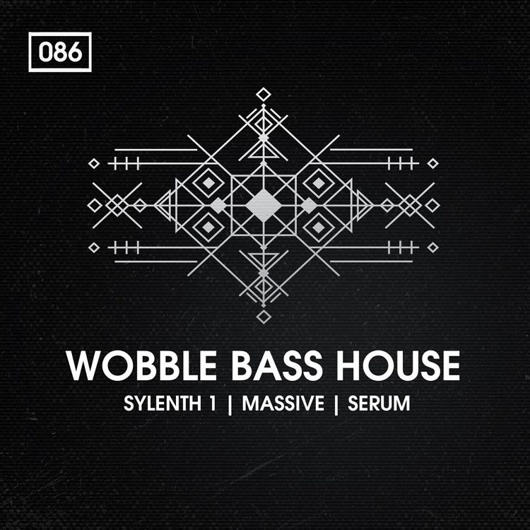 Wobble Bass House