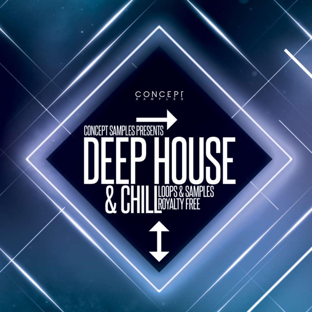 Deep House & Chill