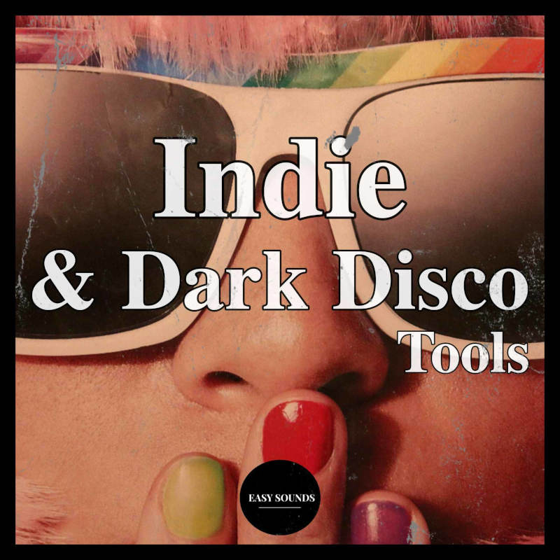 Indie and Dark Disco Tools