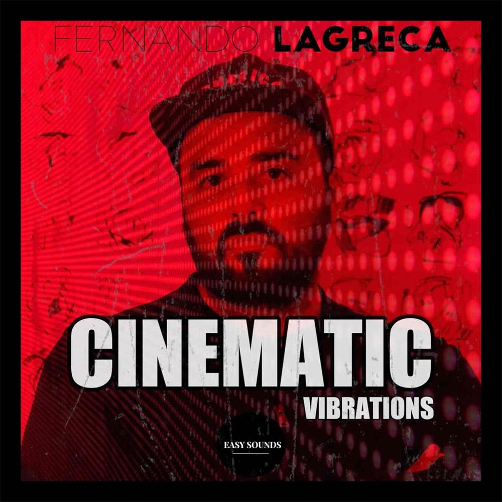 Fernando Lagreca - Cinematic Vibrations