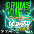 Drums To Die For Reloaded Vol. 3