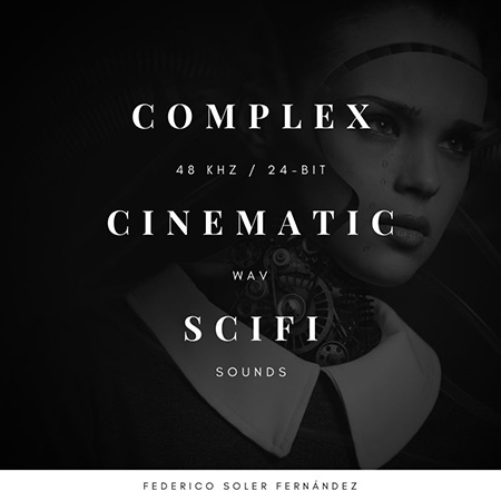 Complex Cinematic Scifi Sounds