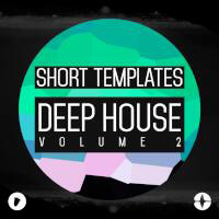 Short Templates: Deep House Volume 2