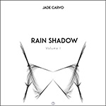 Rain Shadow Vol 1