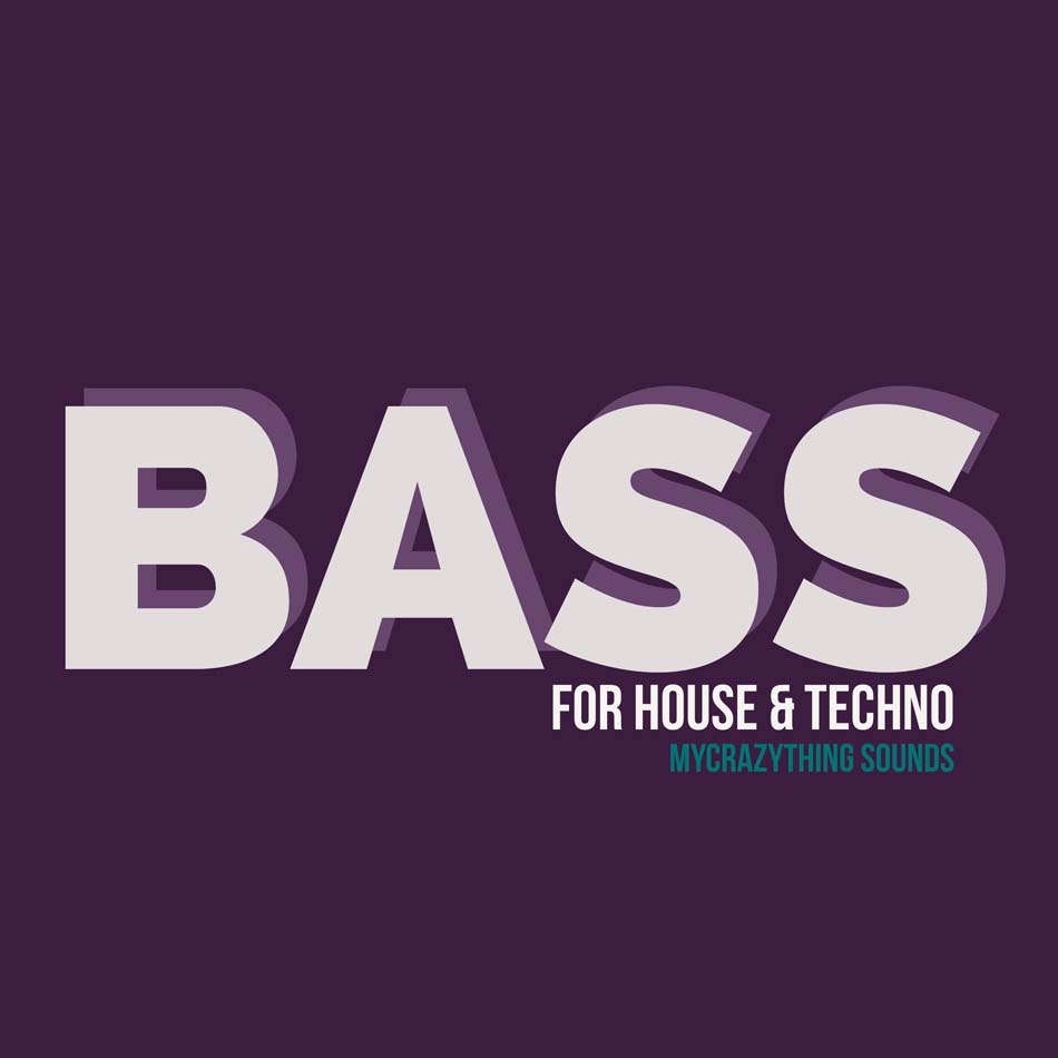 Bass for house & Techno