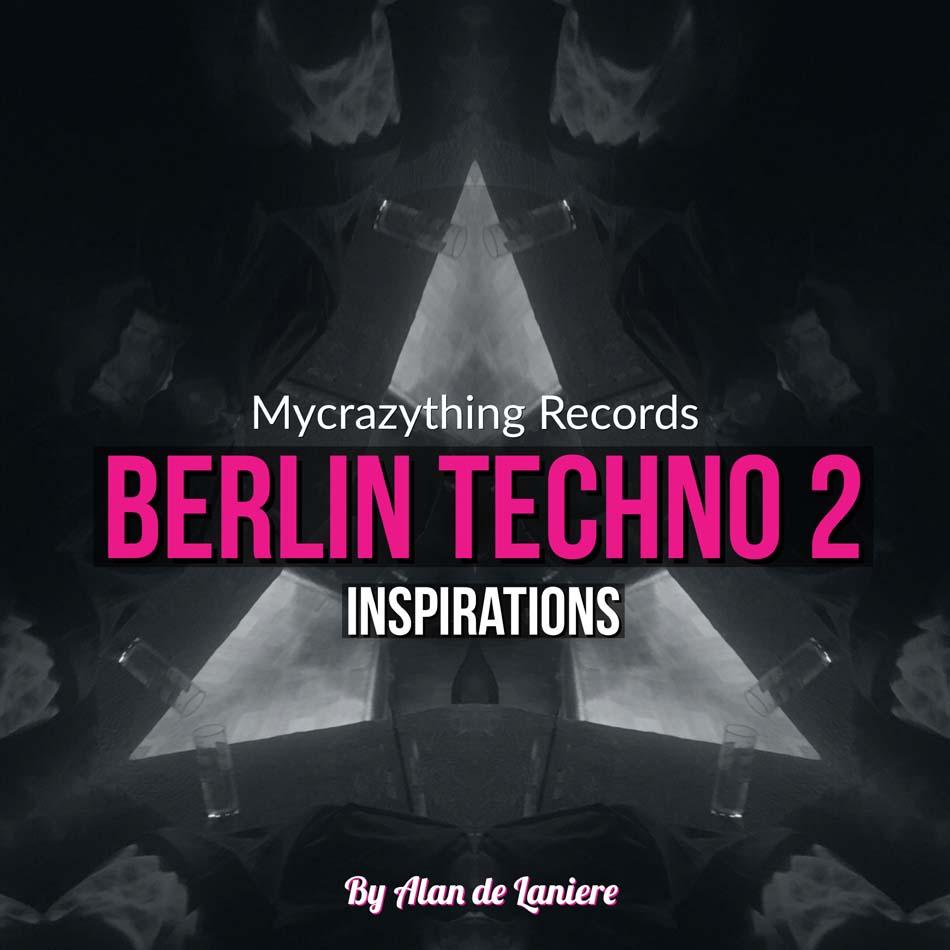 Berlin Techno Inspirations 2