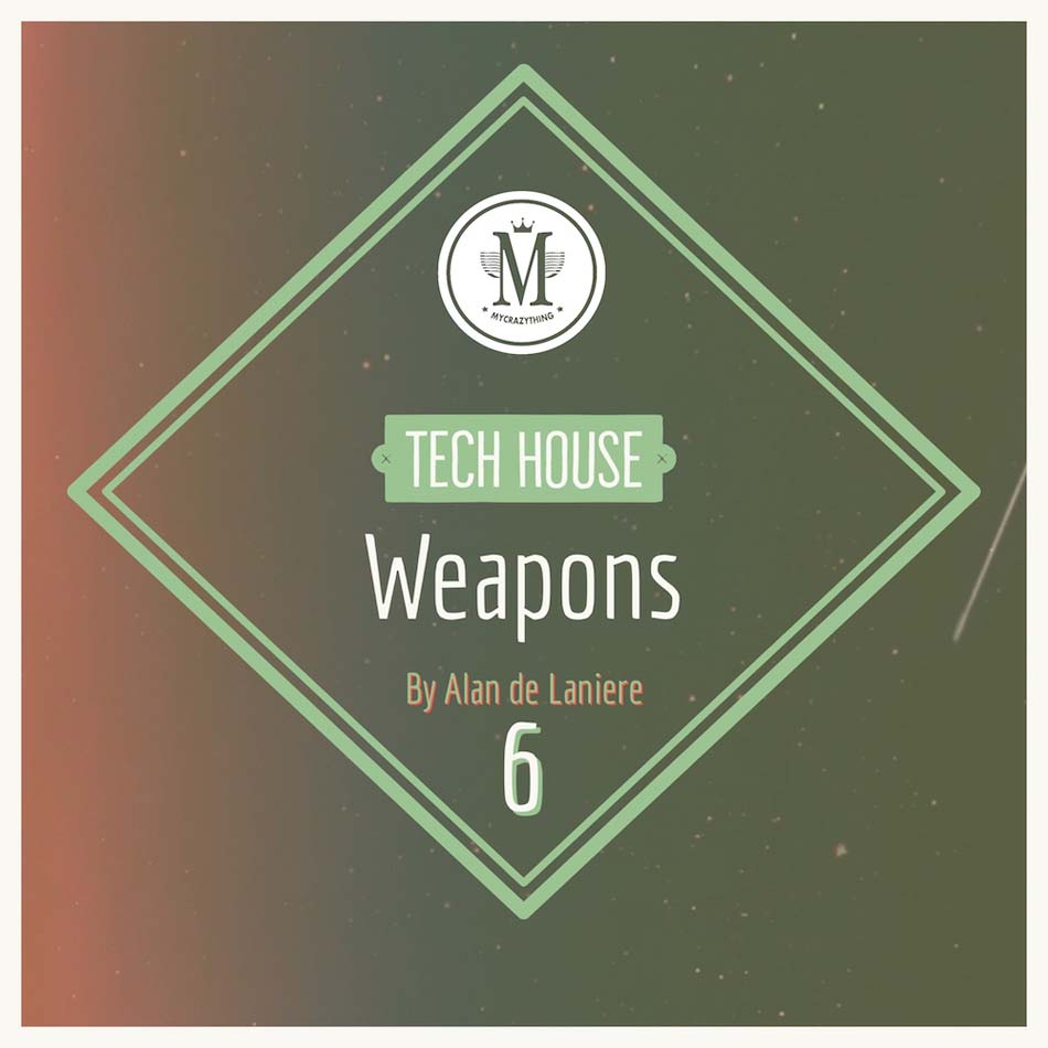 Tech House Weapons 6