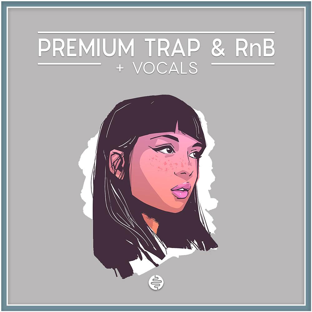 Premium Trap & RnB + Vocals