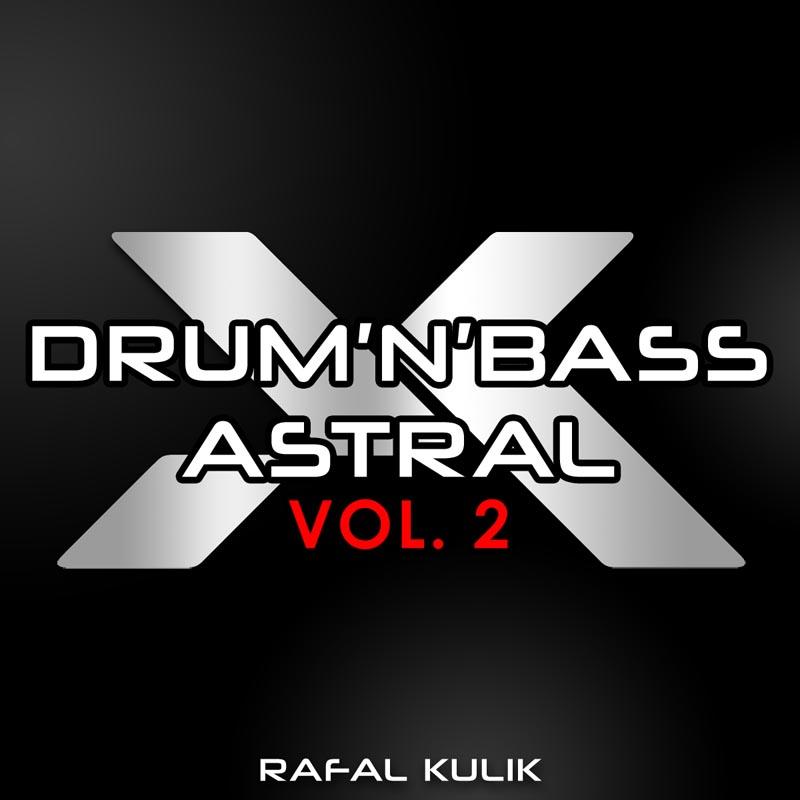 Drum n Bass Astral vol 2