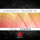 Cinematic Trailer FX Volume 3: Downers