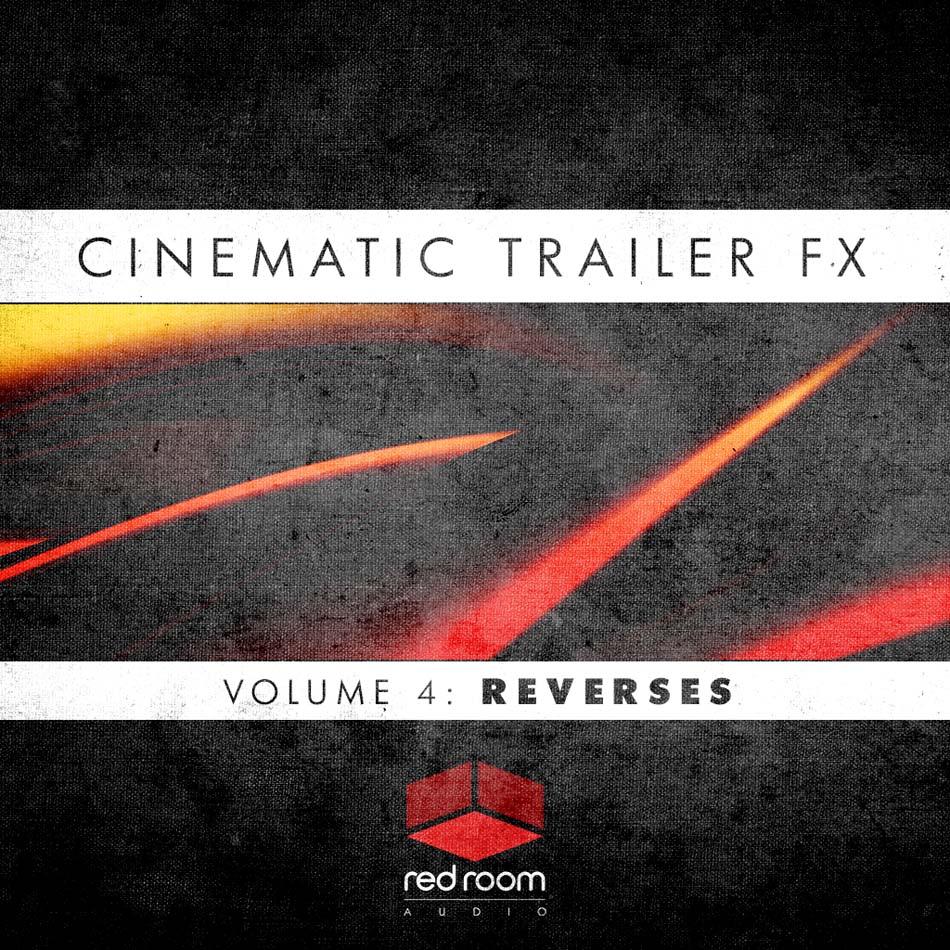 Cinematic Trailer FX Volume 4: Reverses