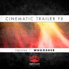 Cinematic Trailer FX Volume 7: Whooshes