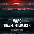 Mavic Travel Filmmaker