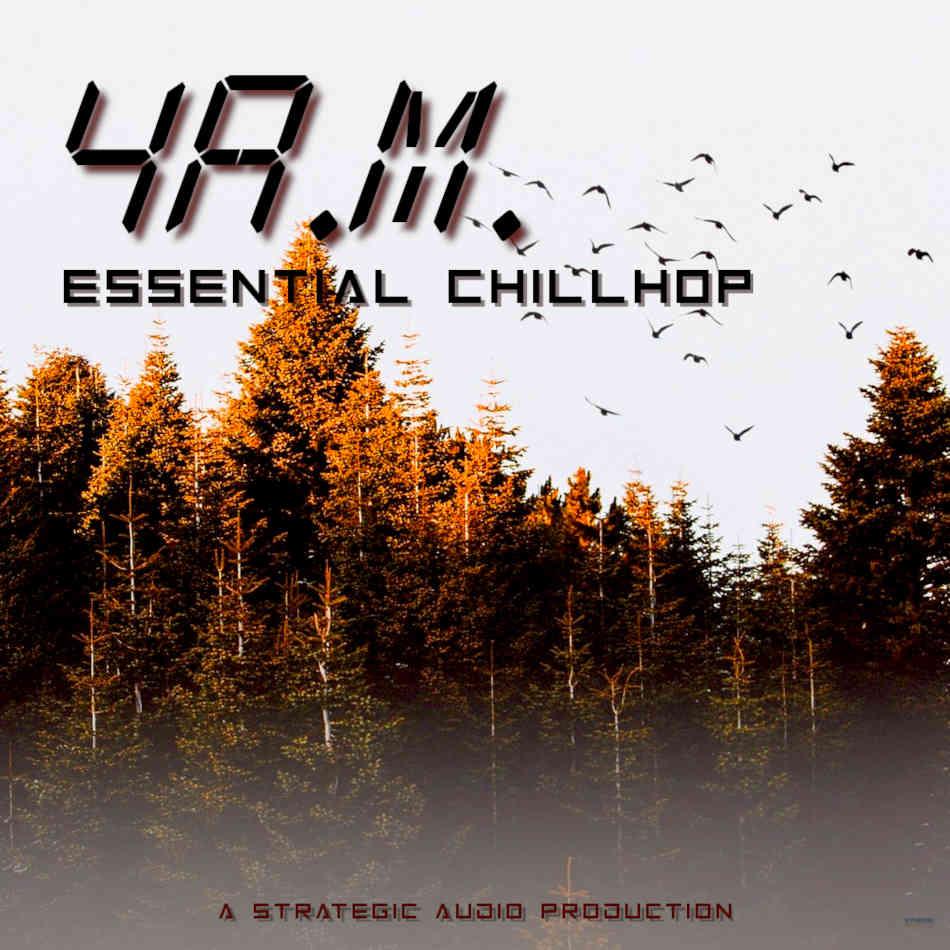 4 A.M. Essential Chillhop