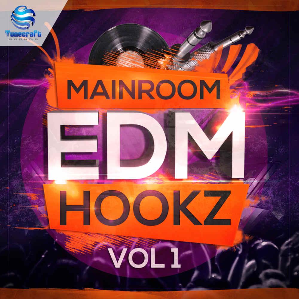 Mainroom EDM Hookz Vol 1