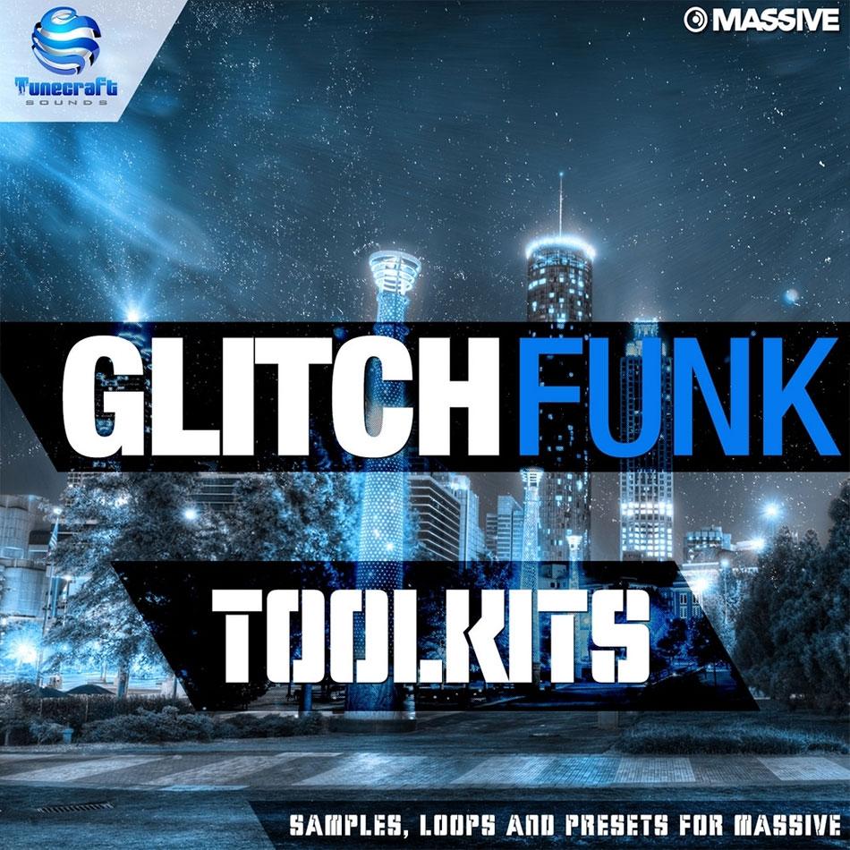 Glitch Funk Toolkits