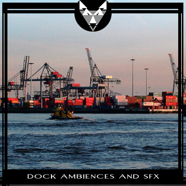 Dock Ambiences and SFX