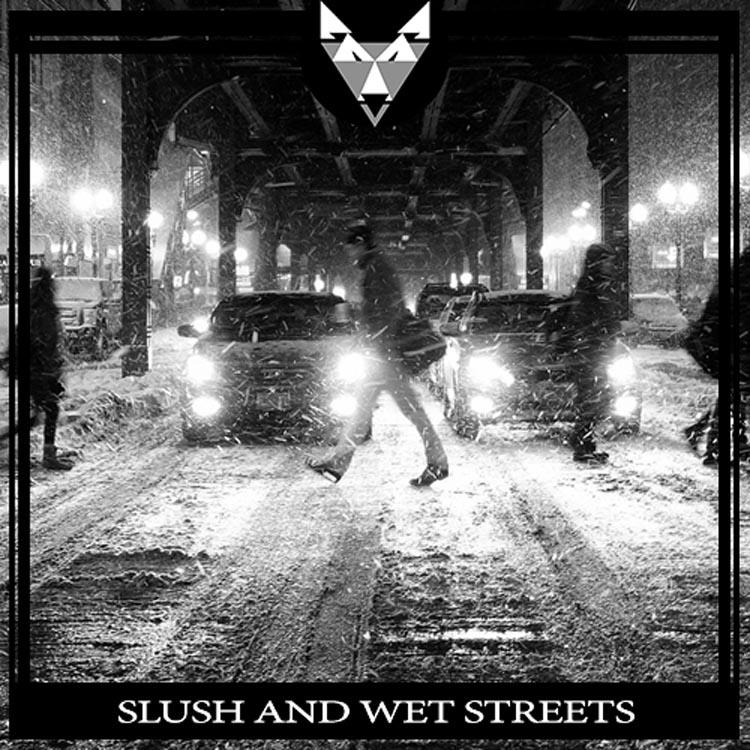 Slush and Wet Streets