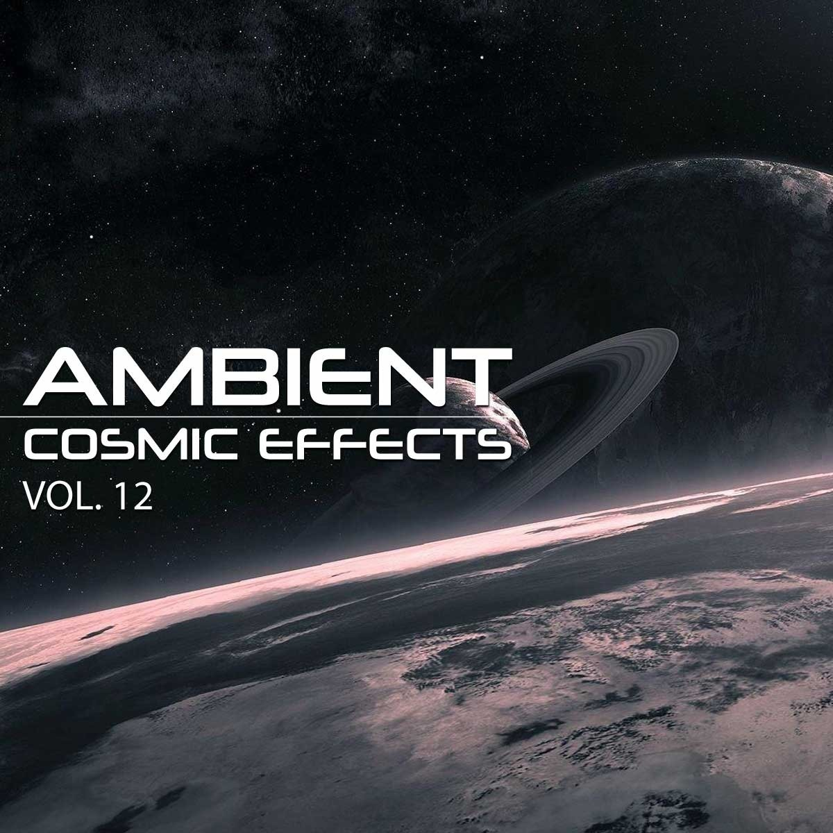 Ambient Cosmic Effects Vol 12