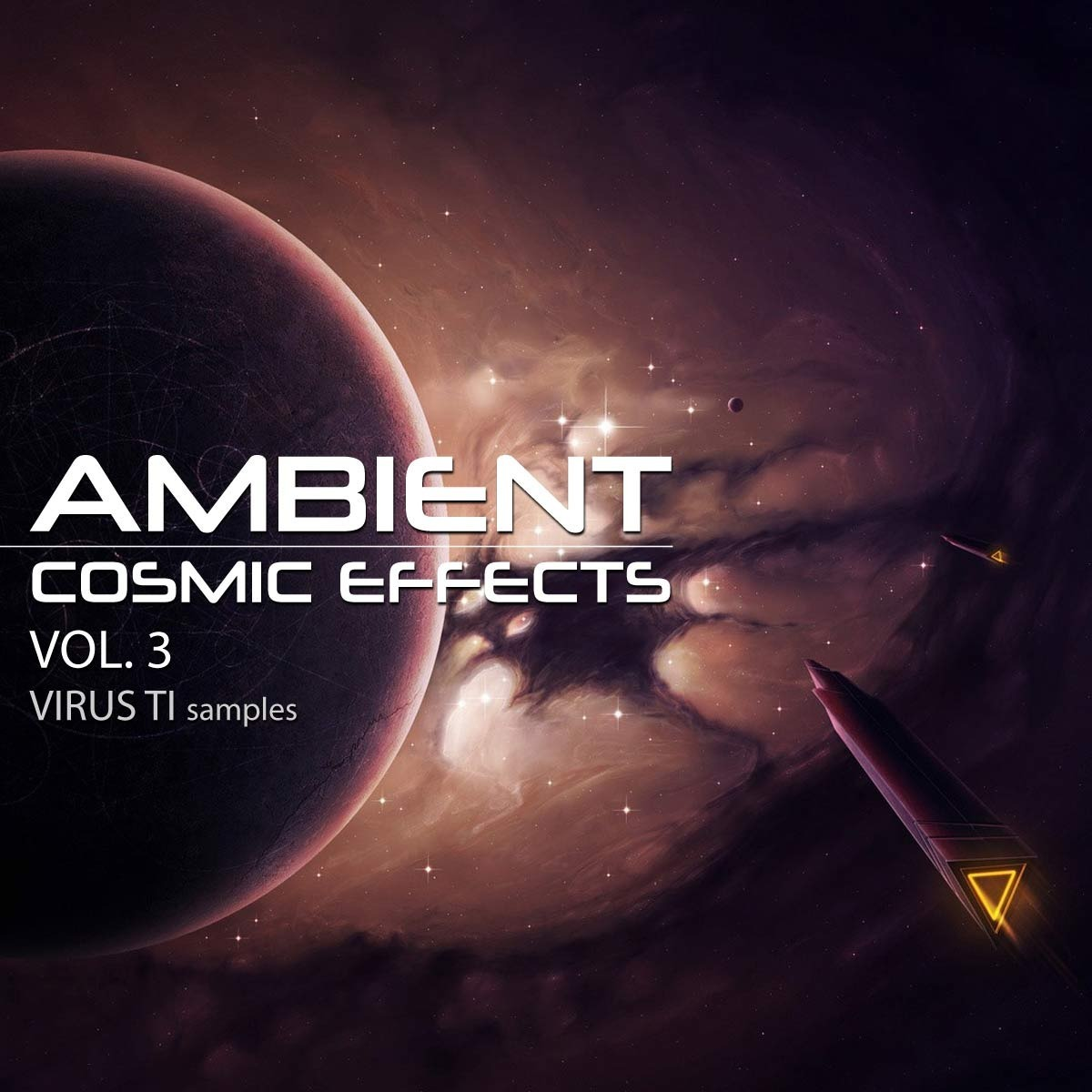 Ambient Cosmic Effects Vol 3