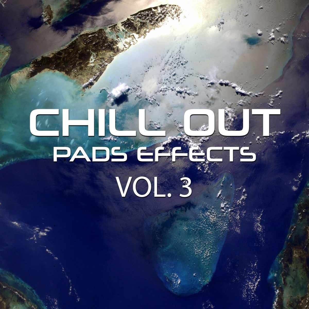 Chillout Pads Effects Vol 3