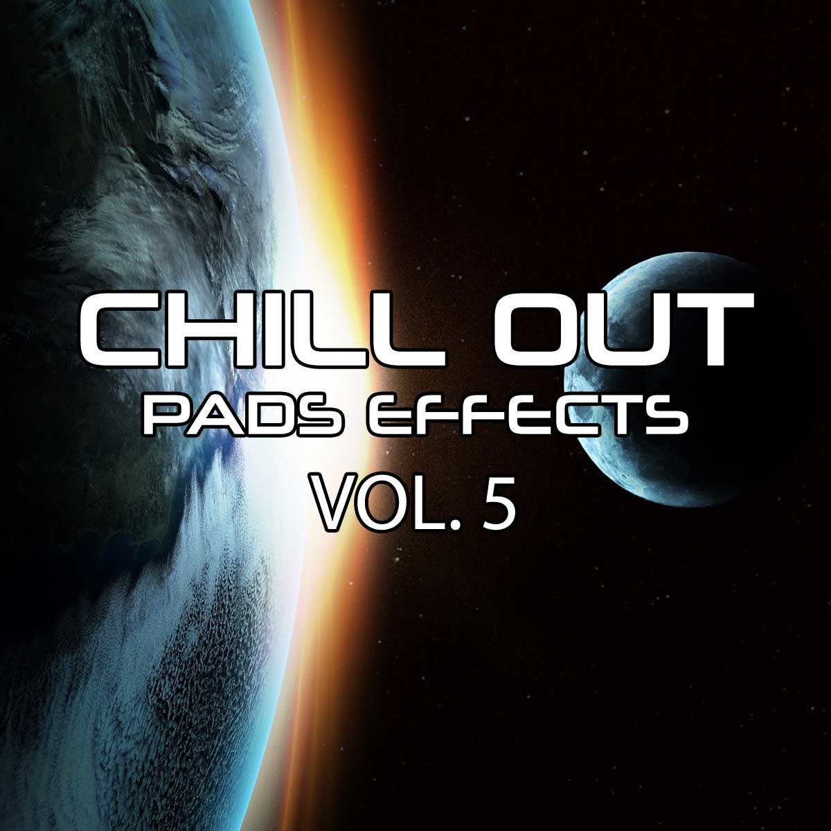 Chillout Pads Effects Vol 5