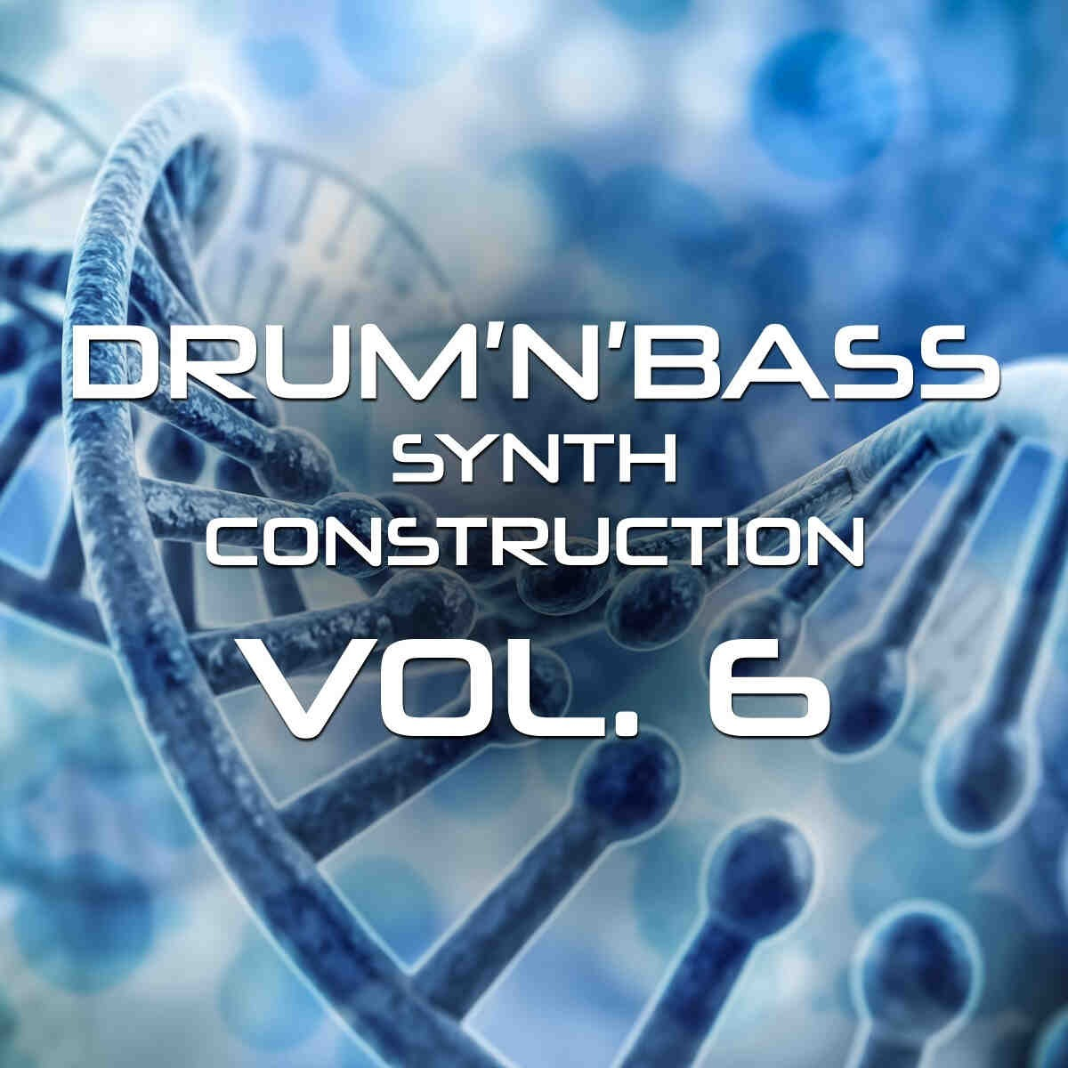 Drum n Bass Synth Construction Vol.6