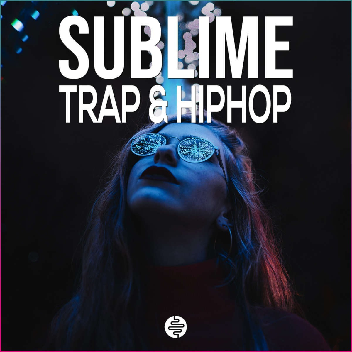 Sublime Trap & Hiphop