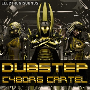 Dubstep Cyborg Cartel